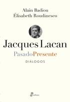 Jacques Lacan, pasado - presente