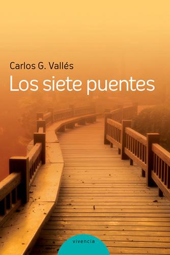 Los siete puentes - González Vallés Carlos