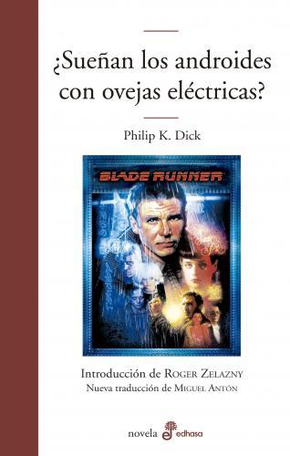 ¿Sueñan los androides con ovejas eléctricas? - Dick Philip Kindred