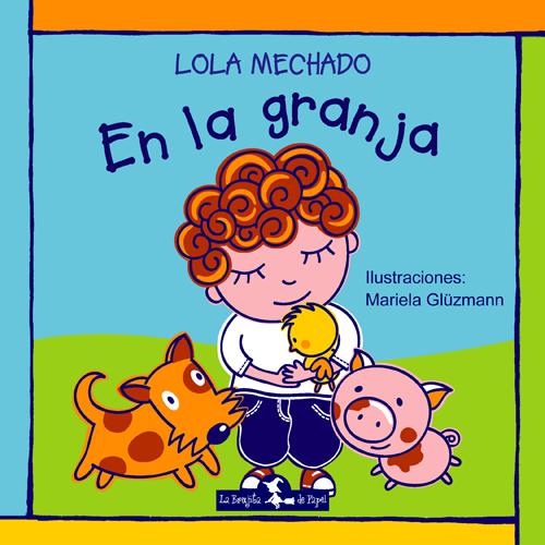 En la granja - Mechado Lola