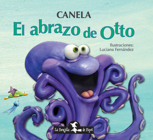 El abrazo de Otto (Tapa dura) -  Canela