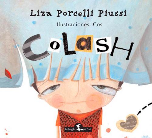 Colash - Porcelli Piussi Liza