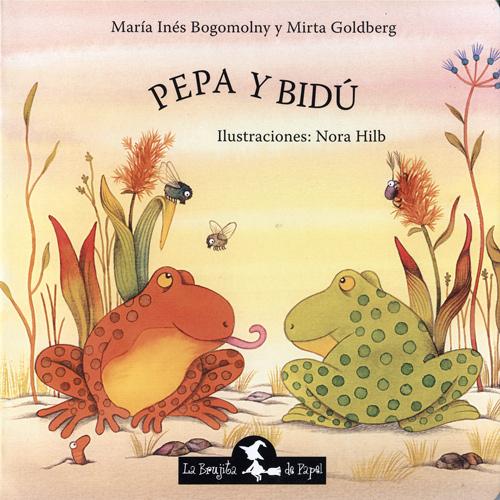 Pepa y Bidú - Bogomolny María Inés