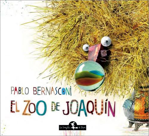 El Zoo de Joaquín (Tapa dura) - Bernasconi Pablo
