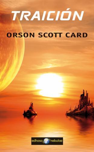 Traición - Card Orson Scott