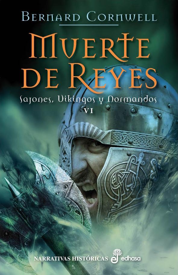 Muerte de Reyes - Cornwell Bernard