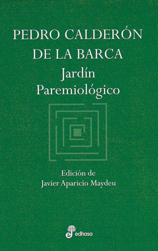 Jardín paremiológico - Calderón de la Barca Pedro