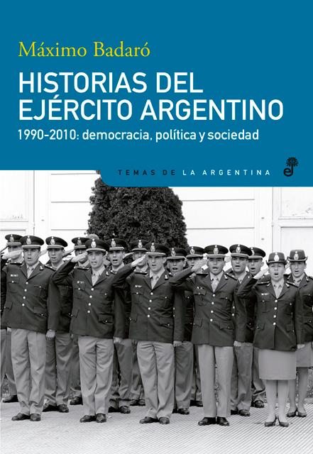 Historias del ejército argentino - Badaró Máximo