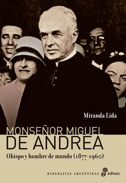 Monseñor Miguel de Andrea - Lida Miranda