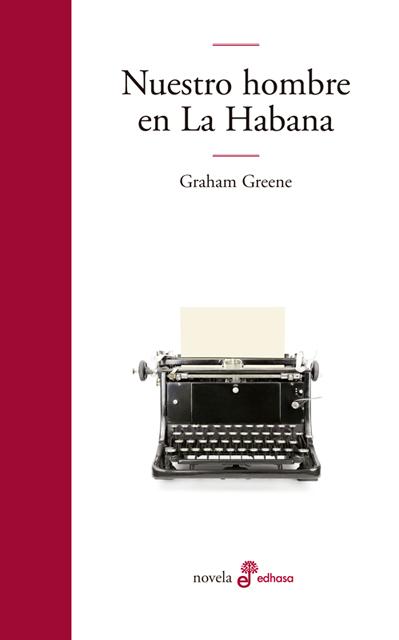 Nuestro hombre en La Habana - Greene Graham