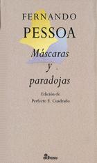 Máscaras y paradojas - Pessoa Fernando