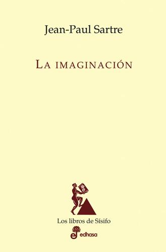 La imaginación - Sartre Jean-Paul