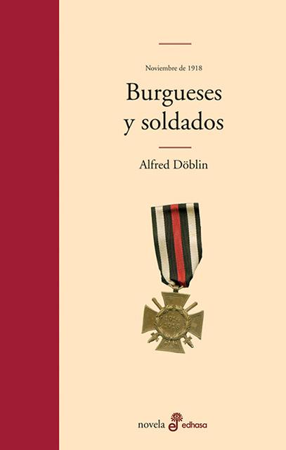 Burgueses y soldados - Döblin Alfred