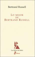 Lo mejor de Bertrand Russell - Russell Bertrand