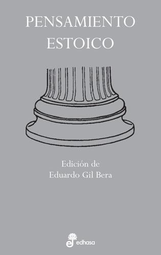 Pensamiento estoico - Gil Bera Eduardo