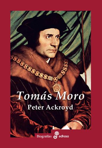 Tomás Moro - Ackroyd Peter