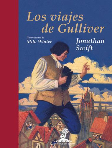 Los viajes de Gulliver - Swift Jonathan