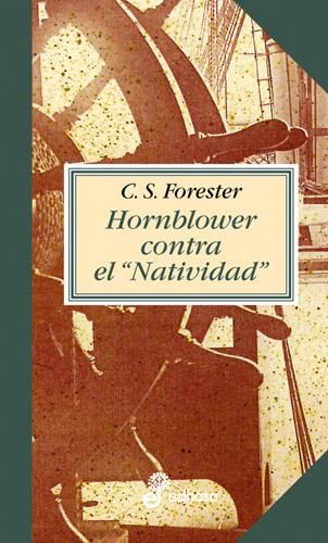 Hornblower contra el Natividad - Forester Cecil Scott