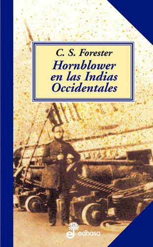 Hornblower en las indias occidentales - Forester Cecil Scott