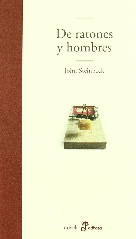 De ratones y hombres - Steinbeck John