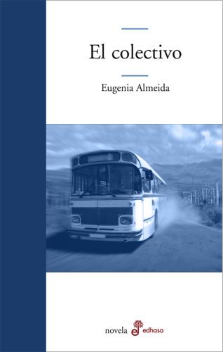 El colectivo - Almeida Eugenia