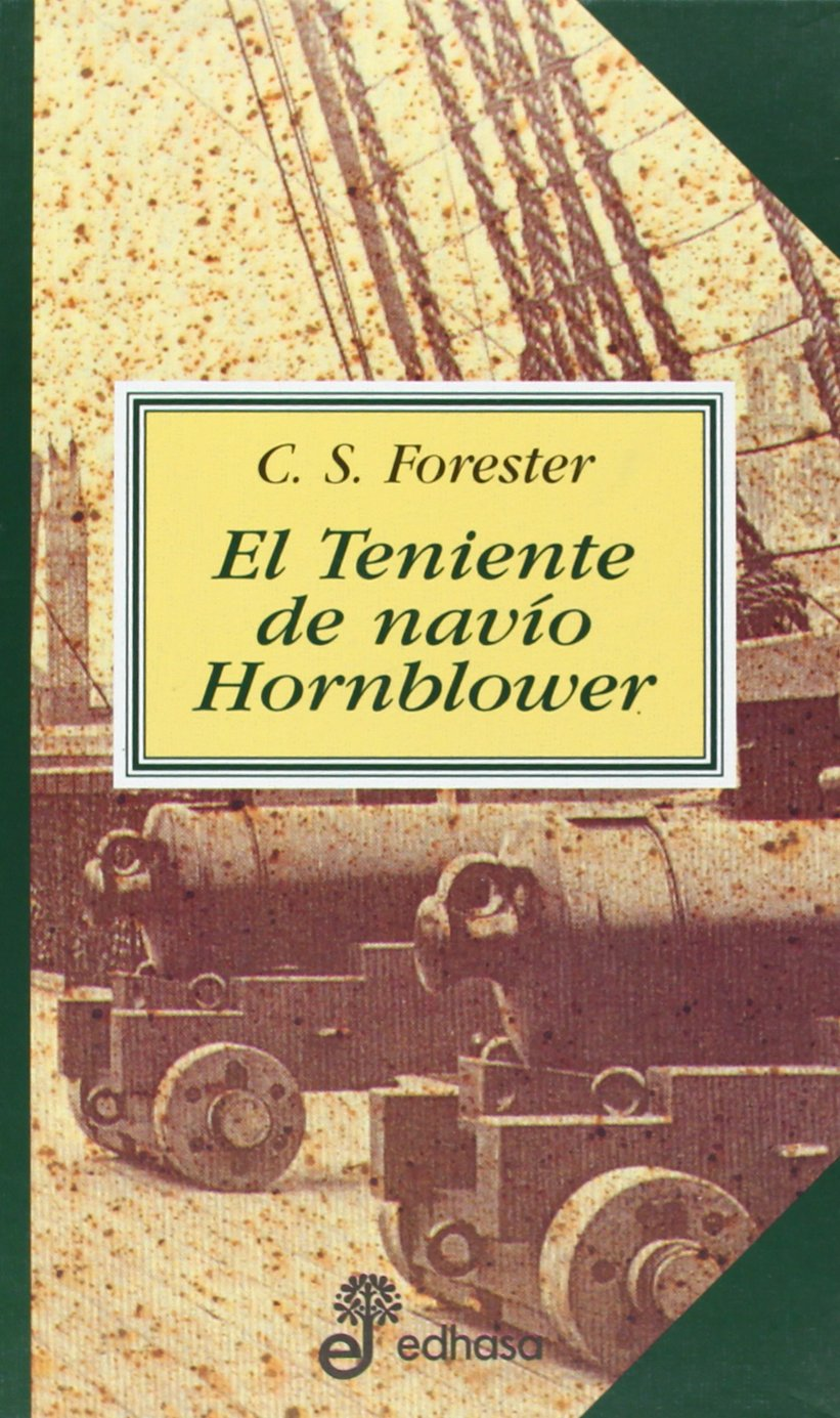 El teniente de navío Hornblower - Forester Cecil Scott