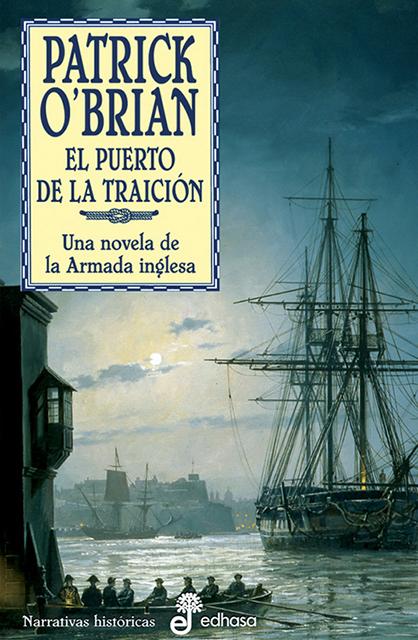 El puerto de la traición - O'Brian Patrick