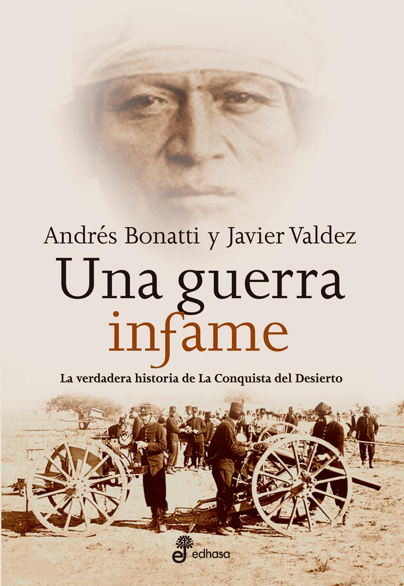 Una guerra infame  - Bonatti Andrés