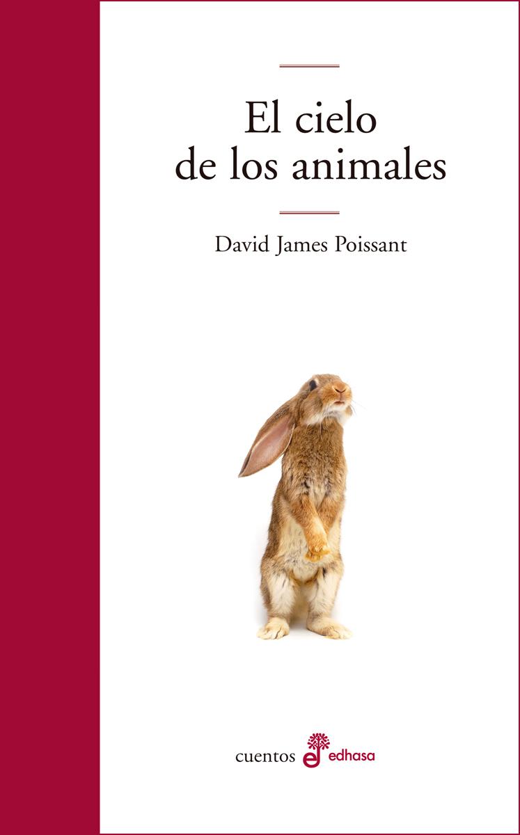 El cielo de los animales - Poissant  David James