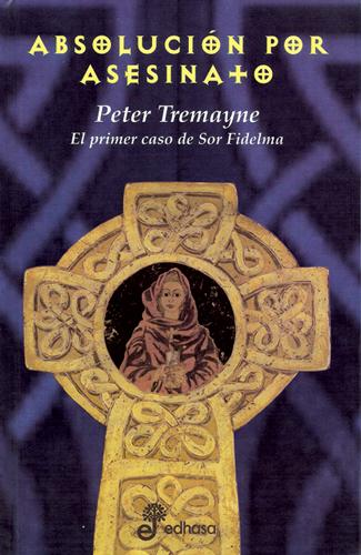 Absolución por asesinato - Tremayne Peter
