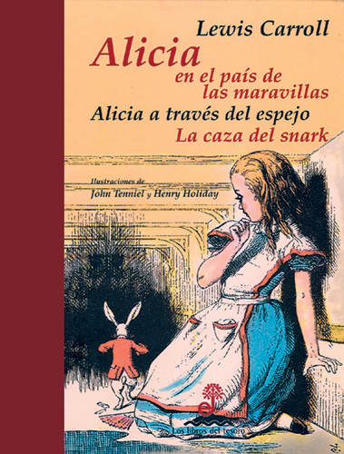 Alicia en el país de las maravillas - Dodgson Charles Lutwidge