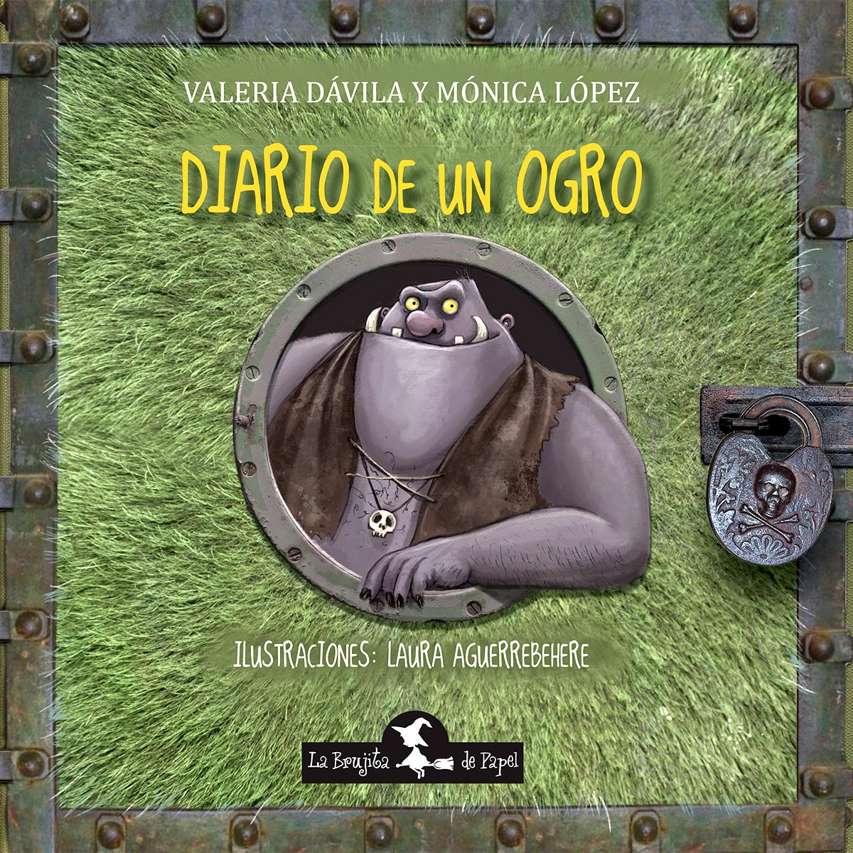 Diario de un ogro - López Mónica