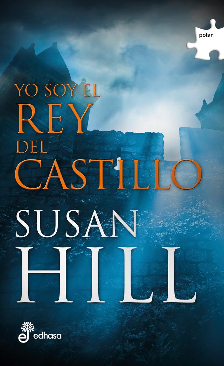 Yo soy el rey del castillo  - Hill Susan