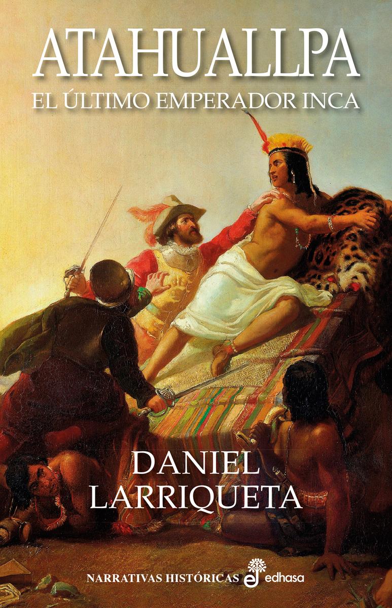 Atahuallpa  - Larriqueta Daniel