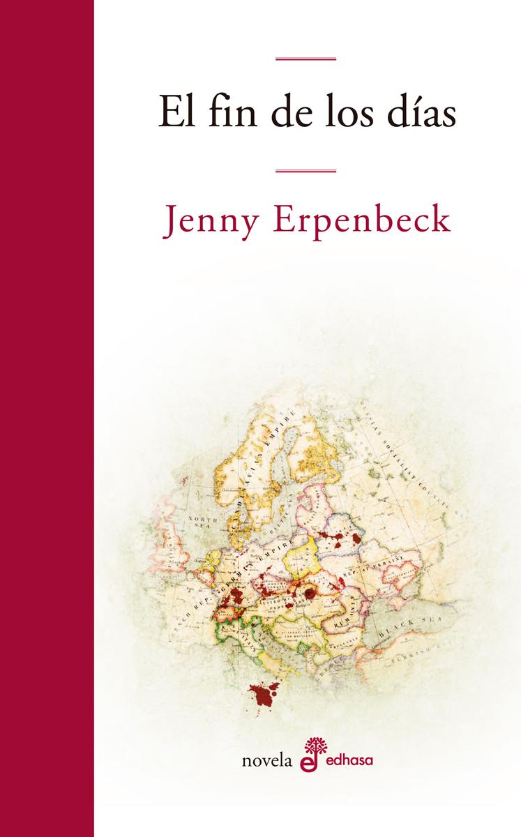 El fin de los días  - Erpenbeck Jenny