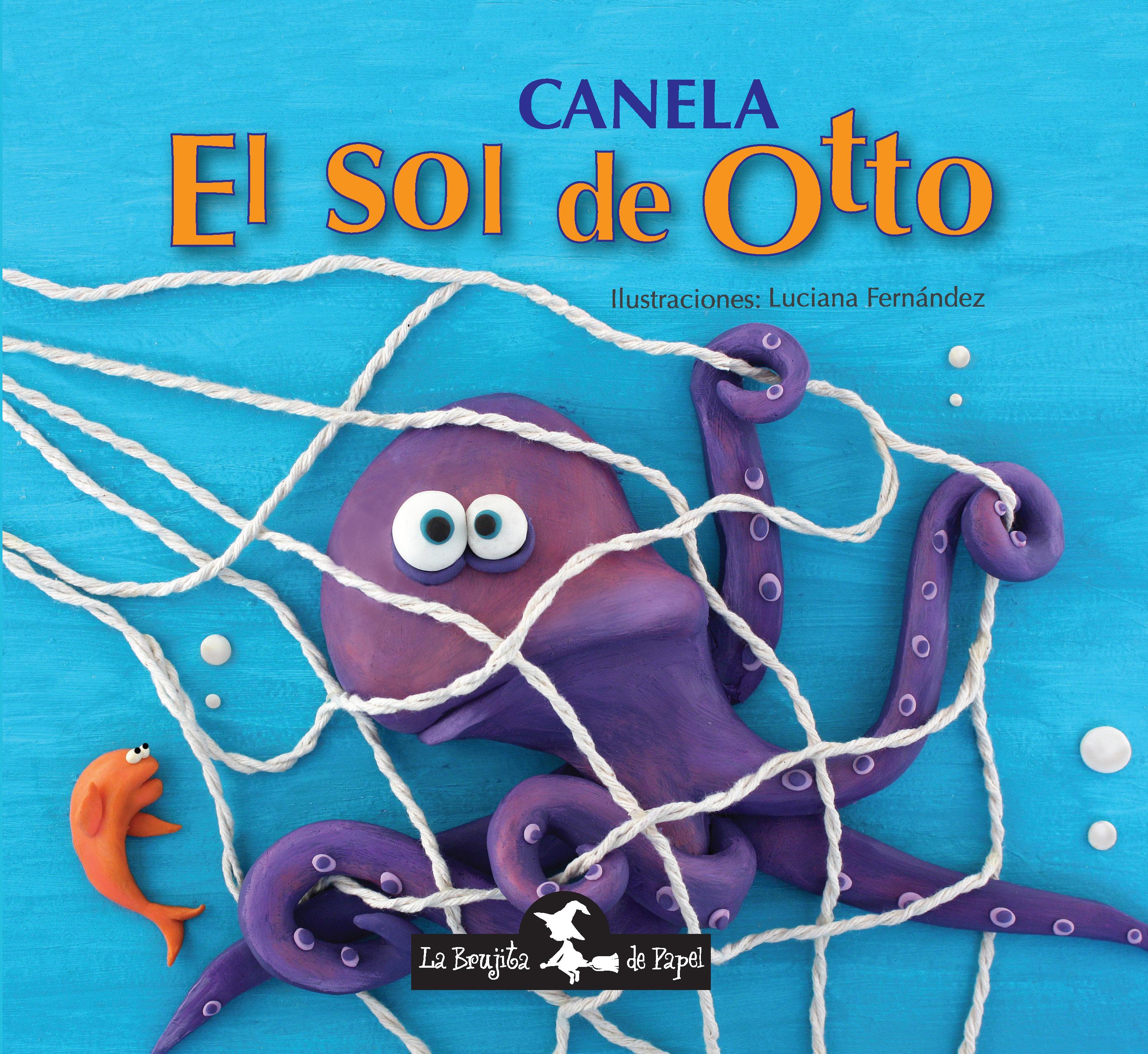 El sol de Otto (Tapa dura) -  Canela