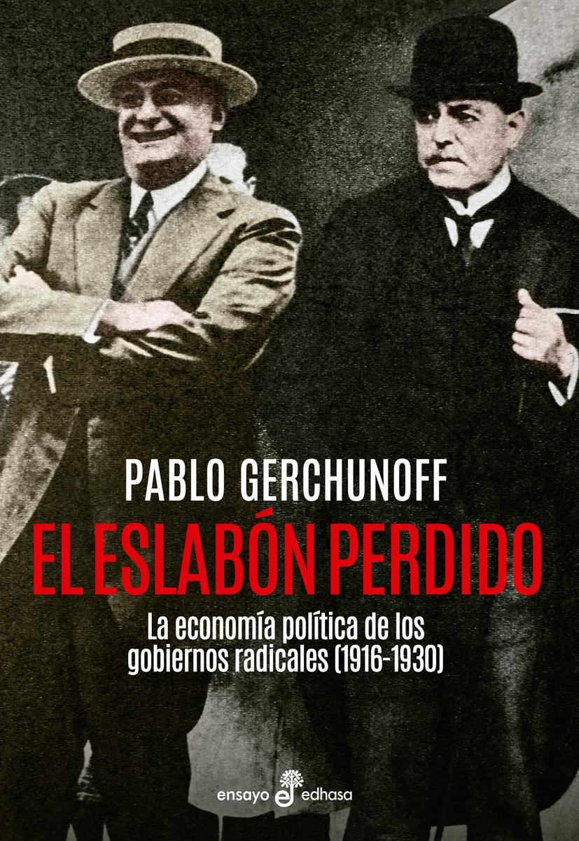El eslabón perdido  - Gerchunoff Pablo