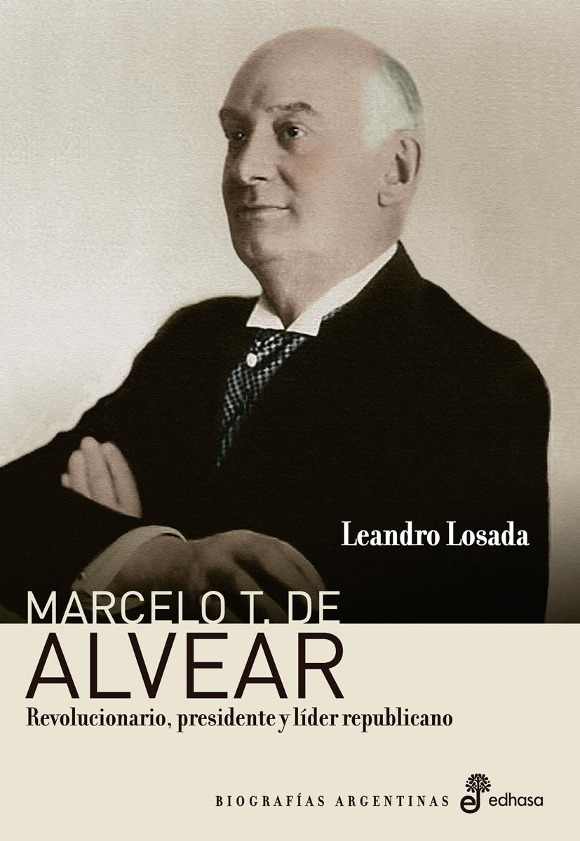 Marcelo T. de Alvear  - Losada Leandro