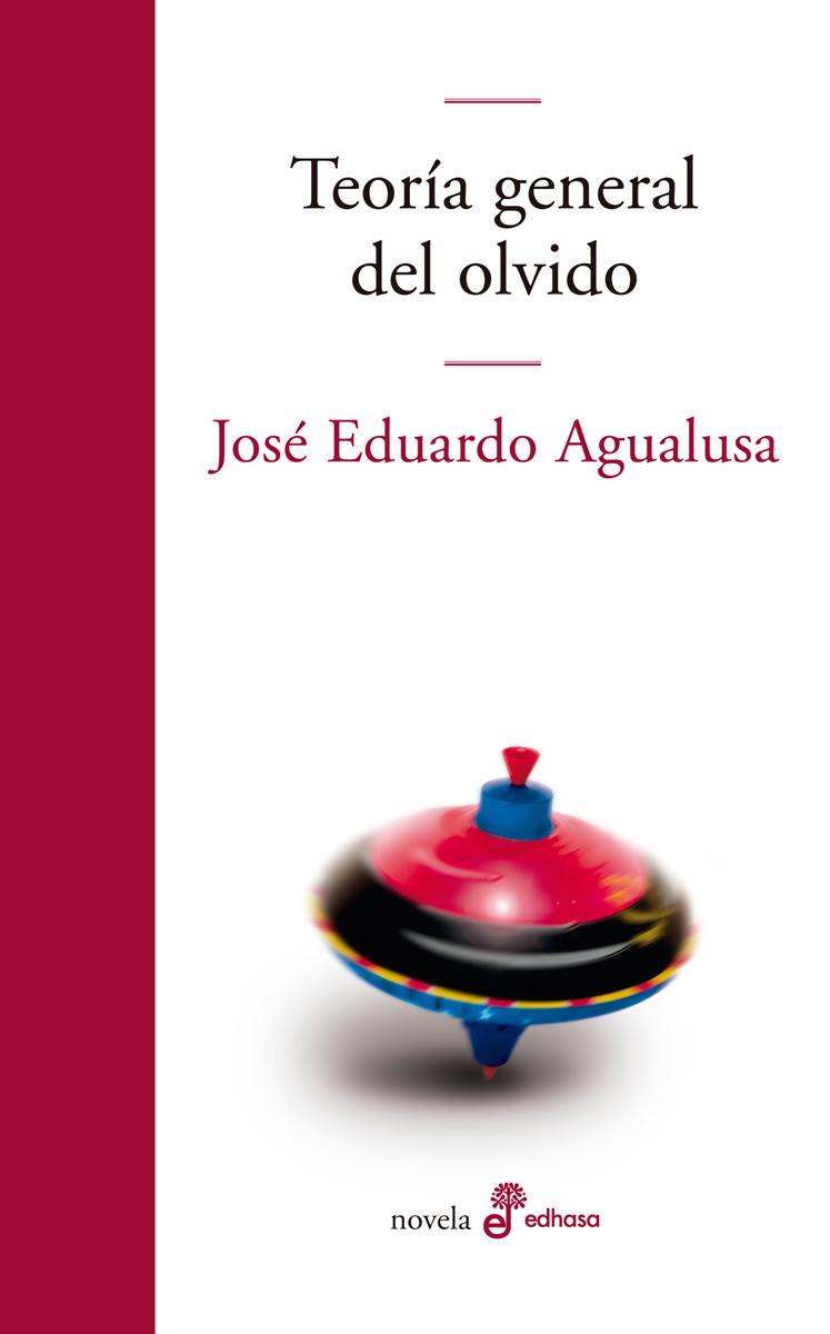 Teoría general del olvido  - Agualusa José Eduardo