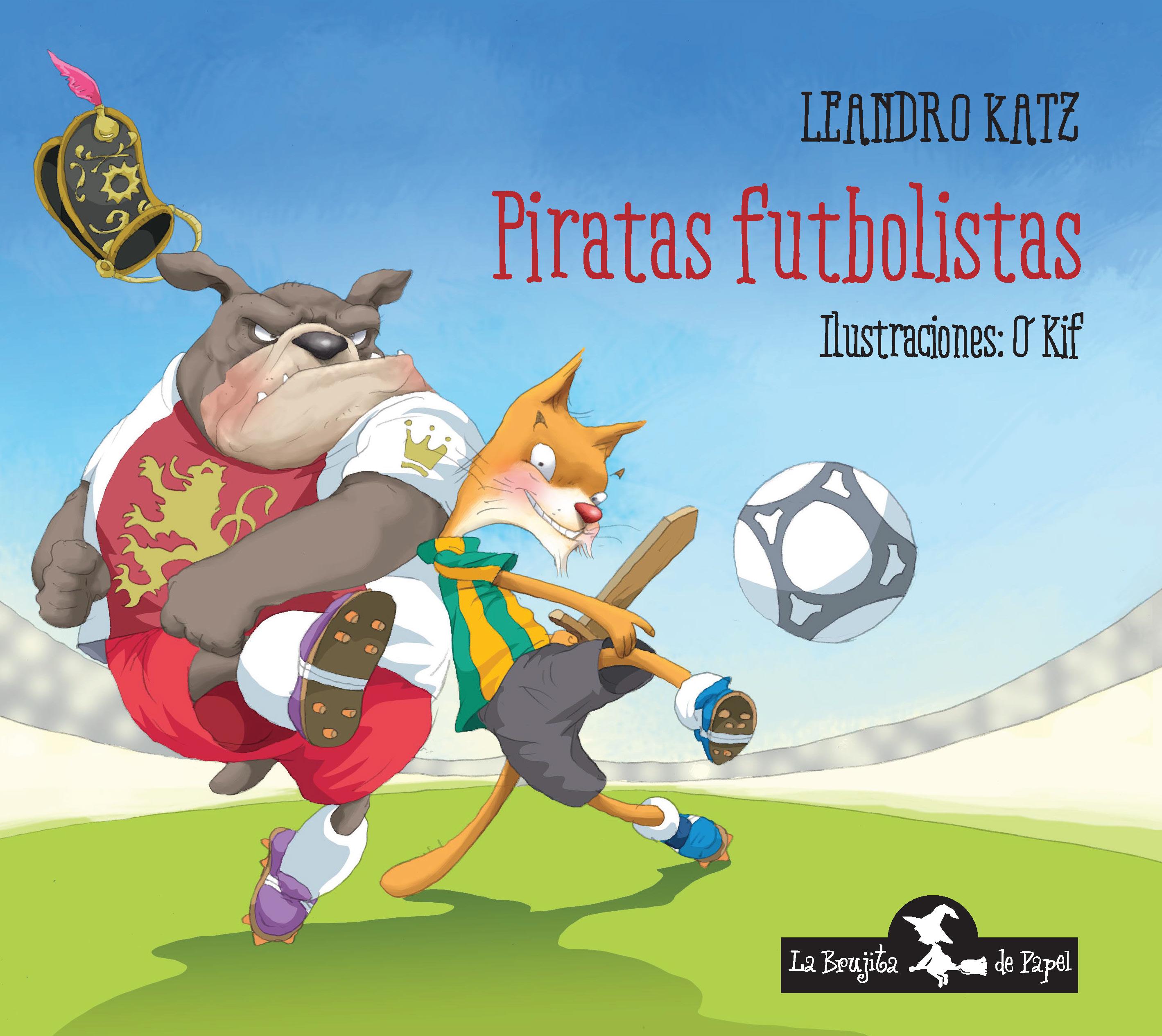 Piratas futbolistas - Leandro Katz