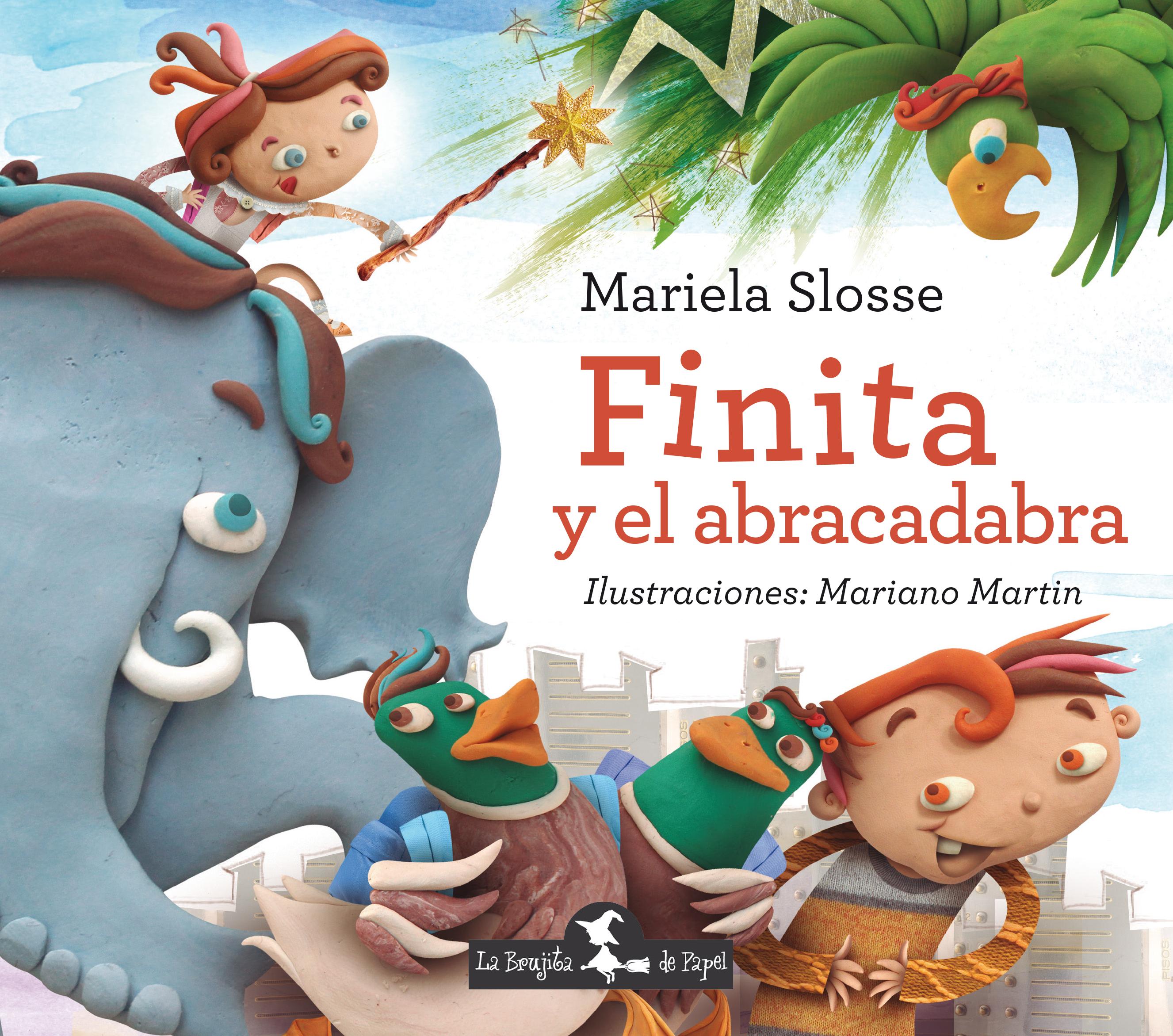 Finita y el abracadabra - Slosse Mariela