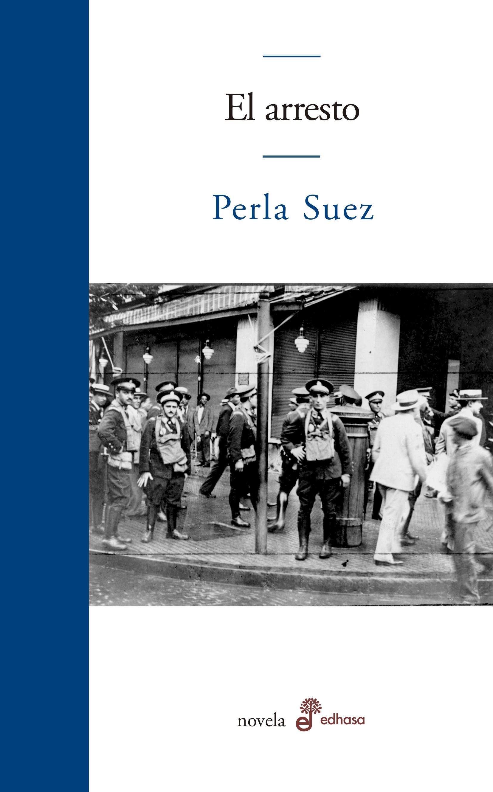 El arresto  - Suez Perla