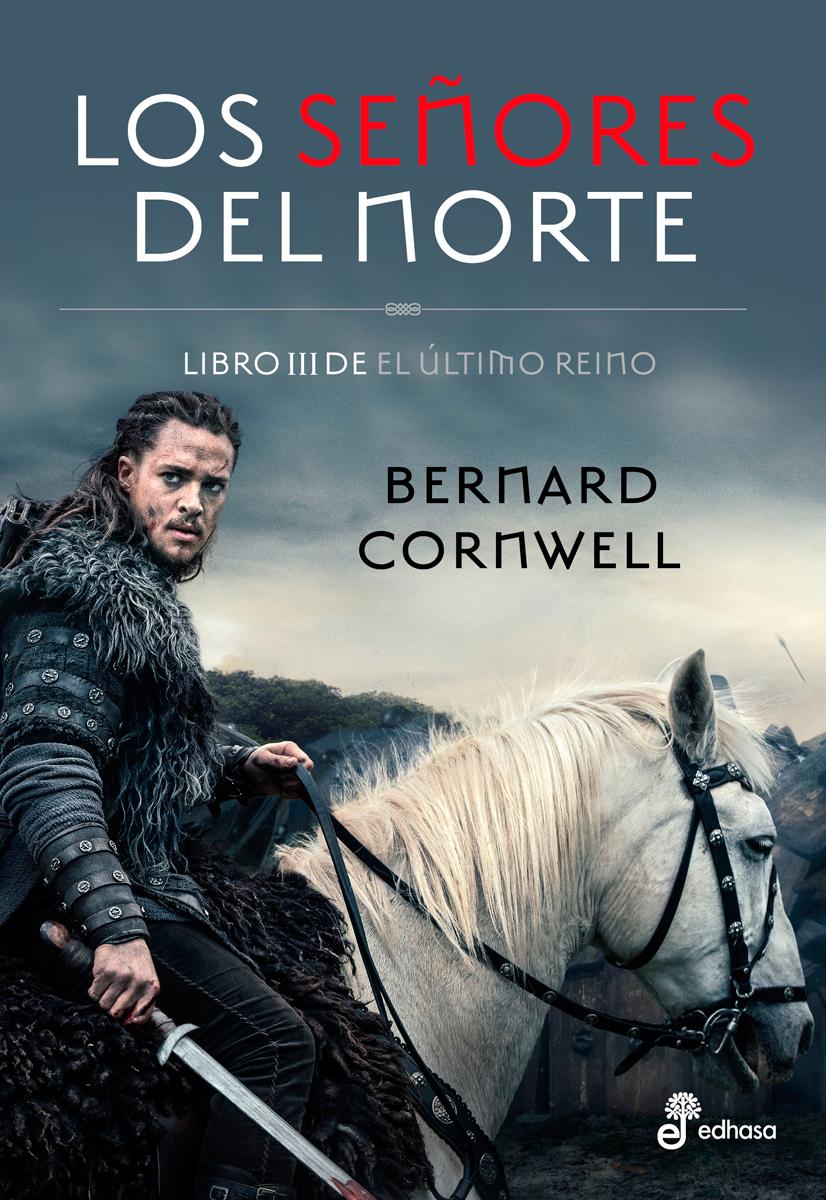 Los señores del Norte - Cornwell Bernard