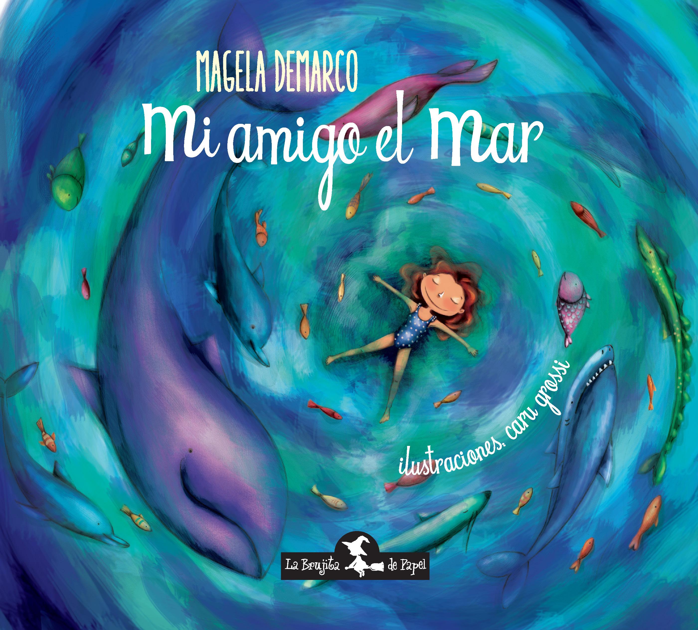 Mi amigo el mar - Demarco Magela