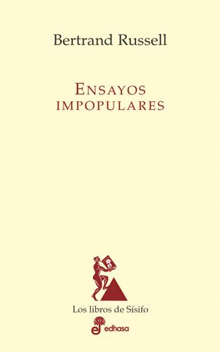 Ensayos impopulares - Russell Bertrand