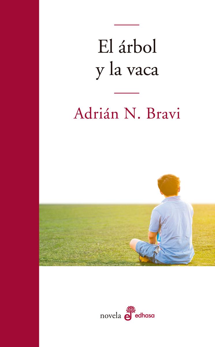 El árbol y la vaca - Bravi Adrián