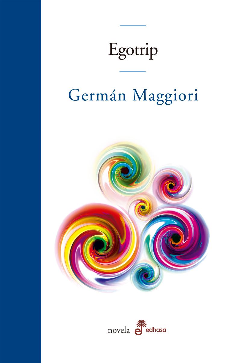 Egotrip  - Maggiori Germán