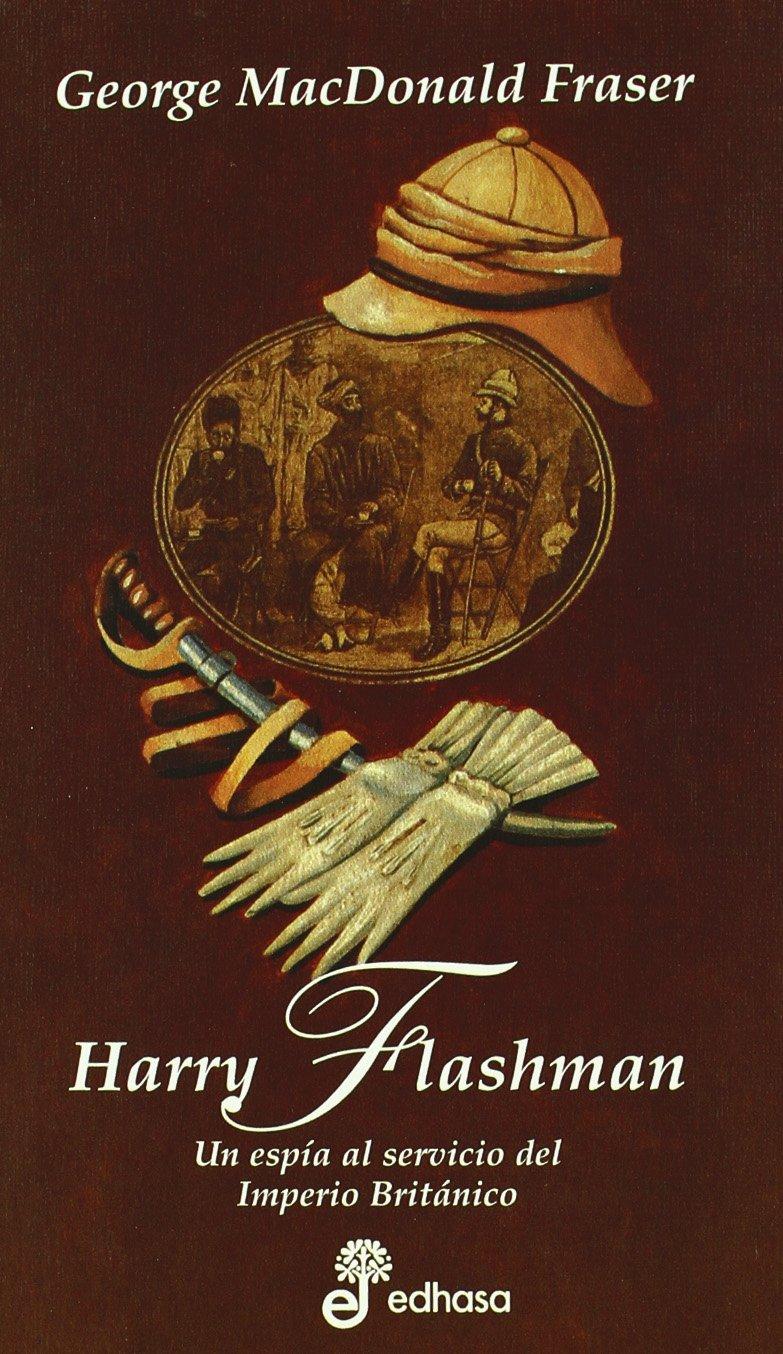 Harry Flashman - Macdonald Fraser George