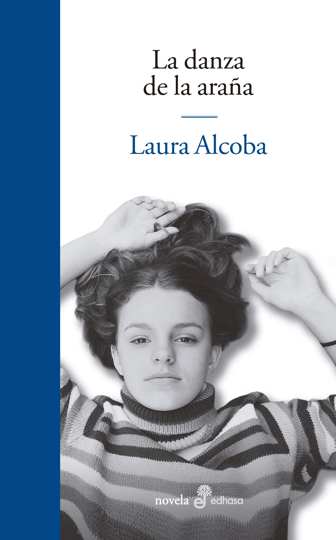 La danza de la araña - Alcoba Laura