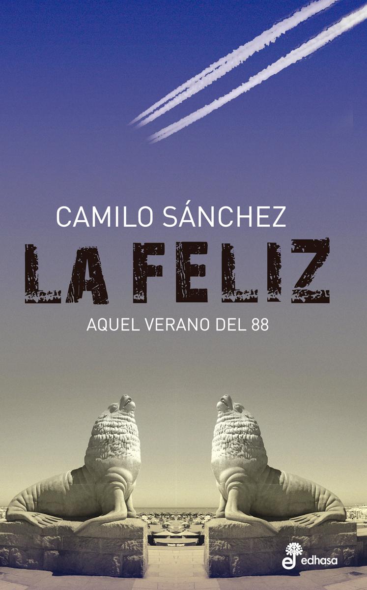 La Feliz - Sánchez Camilo